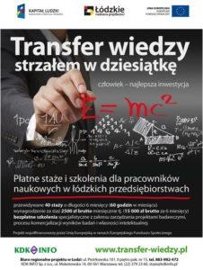 Plakat Transfer wiedzy strzałem w dziesiątkę, płatne straże dla pracowników naukowych w łódzkich przedsiębiorstwach