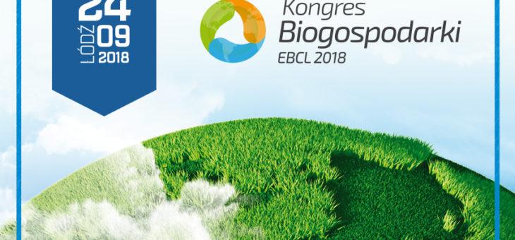 Zapraszamy na Międzynarodowy Kongres Biogospodarki Łódź 2018