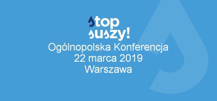 Zaproszenie na konferencję Stop suszy 22 marca Warszawa
