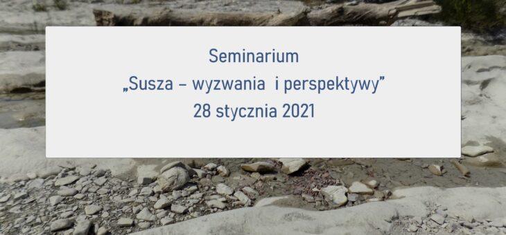 "Seminarium ""Susza –wyzwania  i perspektywy"""